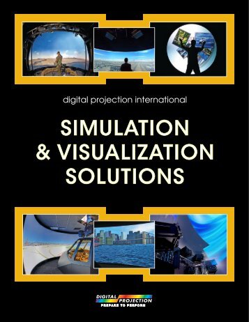 SIMULATION & VISUALIZATION SOLUTIONS - Digital Projection