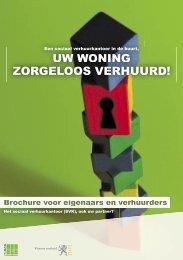 UW WONING ZORGELOOS VERHUURD! - Vmsw