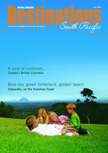 A Land Of Contrasts - Wyndham Vacation Resorts Asia Pacific