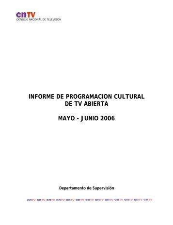 informe de programacion cultural de tv abierta mayo - junio ... - CNTV