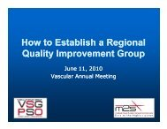 How to Form a Regional Quality Improvement Group ... - VascularWeb