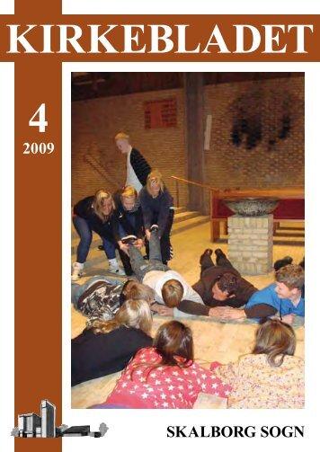 Kirkeblad-2009-4.pdf - Skalborg Kirke