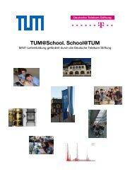 TUM@School. School@TUM - TUM School of Education