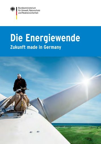BMU-Broschüre: Die Energiewende - Zukunft made in Germany