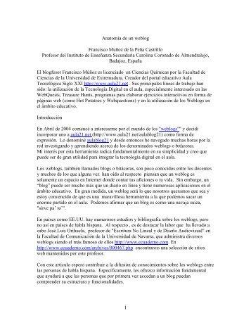 1 Anatomía de un weblog Francisco Muñoz de la Peña ... - UPRM