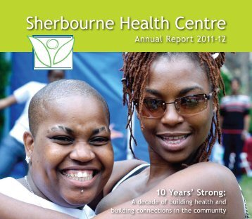 2011-2012 Annual Report - Sherbourne Health Centre
