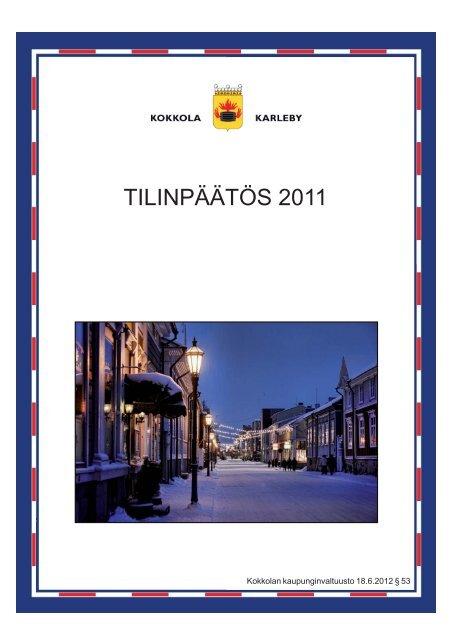 TILINPÄÄTÖS 2011 - Kokkola