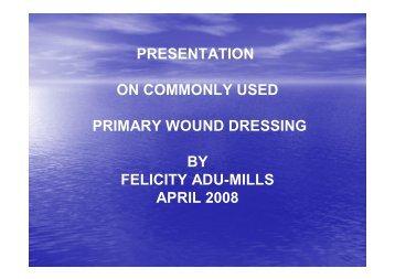 Presentation of wound dressing - MOTEC LIFE-UK