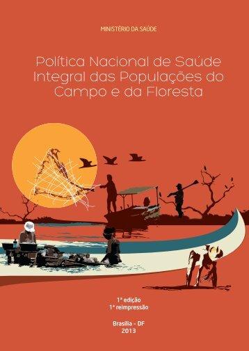 Política Nacional de Saúde Integral das Populações do Campo e da ...