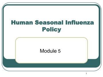 Human Seasonal Influenza, Module 5: Policy