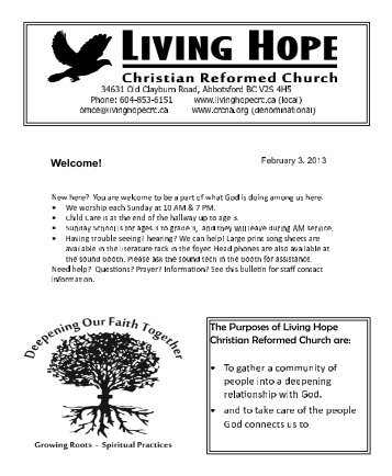 The Purposes of Living Hope Christian Reformed Church are:
