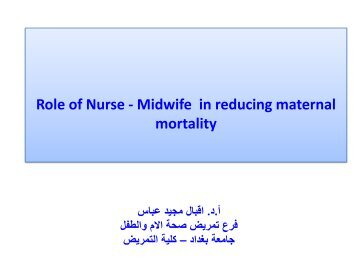 Role of Nurse - Midwife in reducing maternal mortality