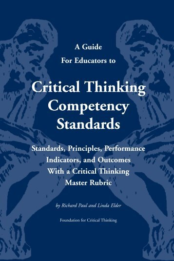 Critical Thinking Competency Standards - The Critical Thinking ...
