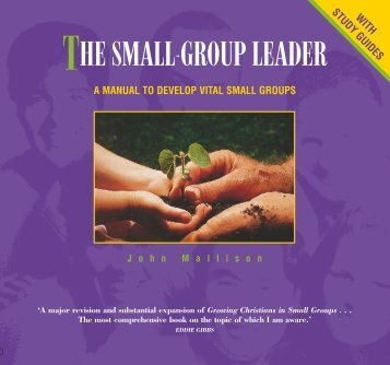Small Group Leadership.pdf - John Mallison Ministries