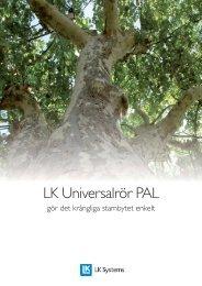 LK Universalrör PAL - LK Systems AB