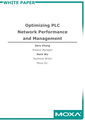 WHITE PAPER Optimizing PLC Network Performance and ...