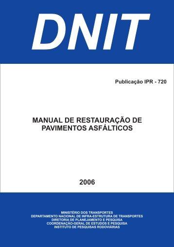 Manual de Restauração de Pavimentos Asfálticos - IPR - Dnit