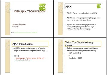 WEB AJAX TECHNOLOGY AJAX AJAX Introduction What You ...