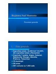 Regiunea Sud Muntenia I. Date generale