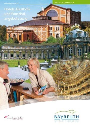 Hotels, Gasthöfe und Pauschal- angebote 2010 - Stadt Bayreuth