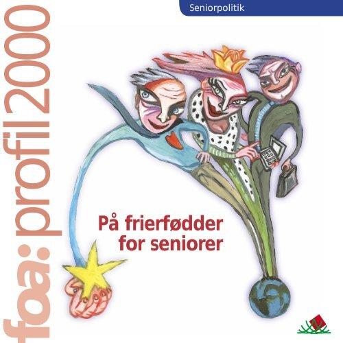 profil2000 På frierfødder for seniorer - FOA