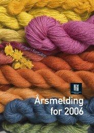 Årsmelding for 2006 - Arkeologisk museum - Universitetet i Stavanger