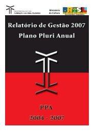Relatório de Gestão 2007 (PDF 1.3MB) - Fundação Cultural Palmares