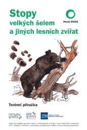 Stopy velkých šelem a jiných lesních zvířat - Hnutí DUHA