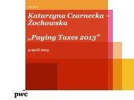 "Katarzyna Czarnecka – Żochowska ""Paying Taxes 2013"""