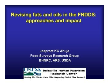 Revising fats and oils in the FNDDS: approaches and impact