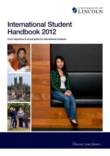 International Student Handbook 2012 - University of Lincoln