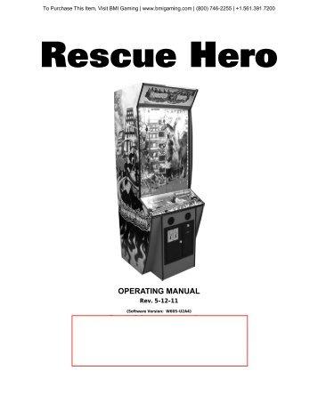 Rescue Hero Operators Manual - BMI Gaming