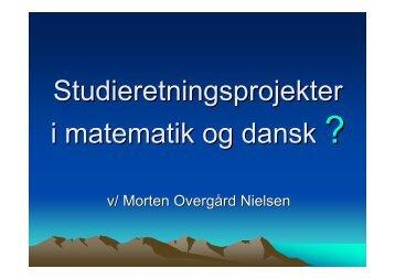 Oplæg Studieretningsprojekter matematik-dansk