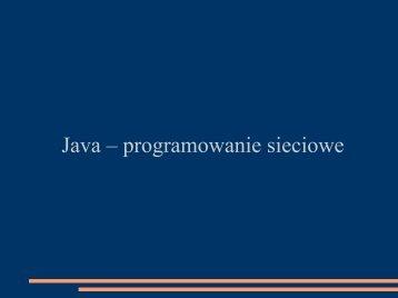 Java – programowanie sieciowe - Koszalin