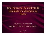 Um Framework de Controle de Qualidade em Mineração de Dados