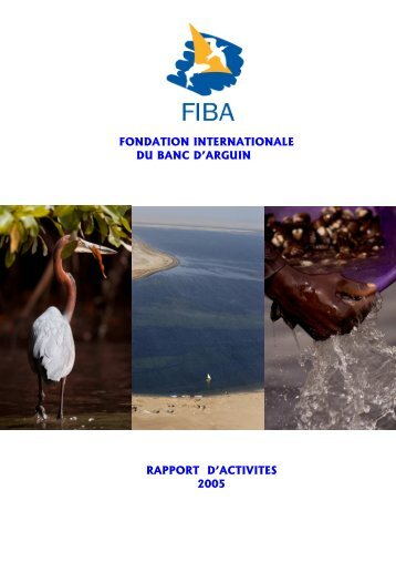 Rapport d'activité 2005 - Fondation Internationale du Banc d'Arguin