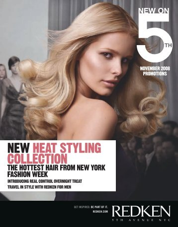 NEW HEAT STYLING COLLECTION - Redken Professional Site