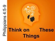 Think on These Things - Graymere church of Christ