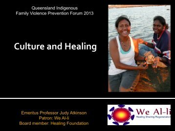 Judy Atkinson - Qld Centre for Domestic and Family Violence Research