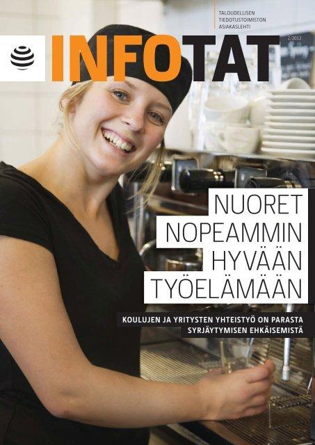 Nuoret NopeammiN hyvääN työelämääN - Taloudellinen ...