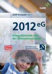 GdW kompakt Teil 1 - Internationales Jahr der Genossenschaften ...