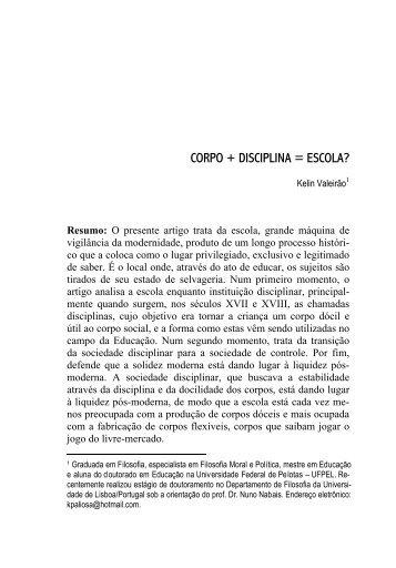 CORPO + DISCIPLINA = ESCOLA? - Pensamento Biocêntrico