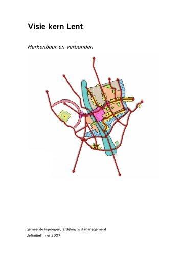 Visie Kern Lent, mei 2007 - Gemeente Nijmegen