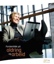 Forskerblikk på aldring og arbeid - Senter for seniorpolitikk