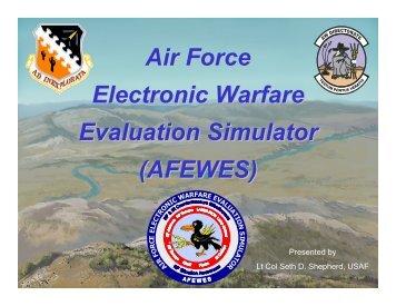 Air Force Electronic Warfare Evaluation Simulator (AFEWES)