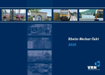 Rhein-Neckar-Takt 2020 - Verkehrsverbund Rhein-Neckar