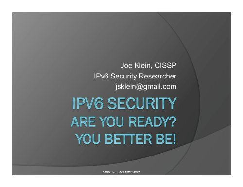 IPv6 Security. Are you ready? You better be