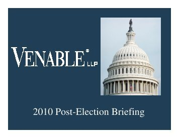2010 Post-Election Briefing - Venable LLP