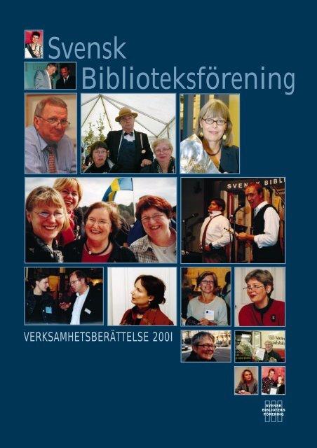 Verksamhetsberättelse 2001 - Svensk Biblioteksförening