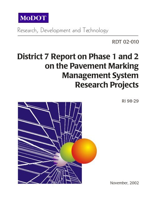 District 7 Report on Phase 1 and 2 on the Pavement Marking ...